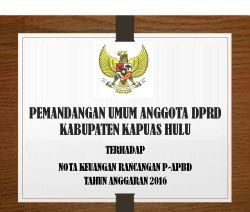 Pemandangan  Umum  Anggota  DPRD  Terhadap  Nota   Keuangan   Rancangan P-APBD TA.2016